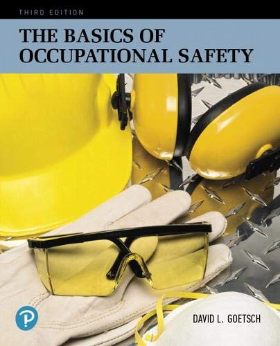 The Basics of Occupational Safety (3rd Edition) (What's New in Trades & Technology)