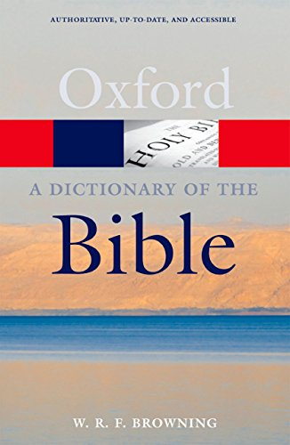 A Dictionary of the Bible (Oxford Quick Reference)