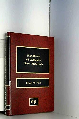 Handbook of adhesive raw materials