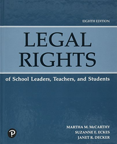 Legal Rights of School Leaders, Teachers, and Students (8th Edition)