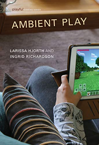Ambient Play (Playful Thinking)