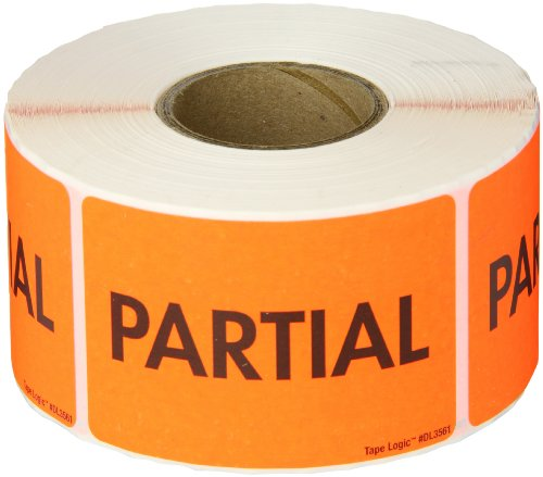 Tape Logic Shipping & Handling Label, Legend'Partial', 3' L x 2' W, Fluorescent Red, Roll of 500 (DL3561)