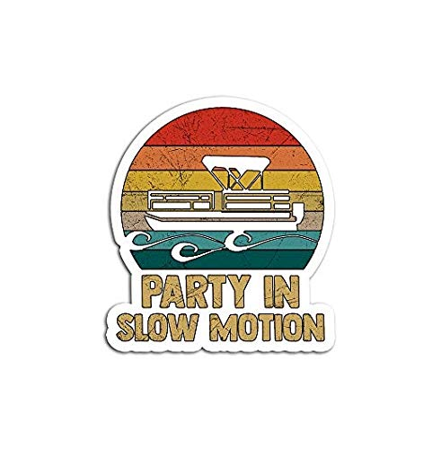 Party in Slow Motion Lake Pontoon Boat - Sticker Graphic - Auto, Wall, Laptop, Cell, Truck Sticker for Windows, Cars, Trucks