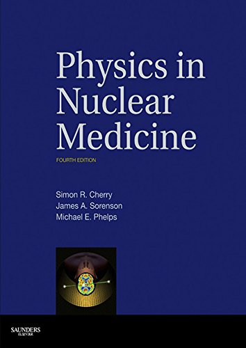 Physics in Nuclear Medicine E-Book
