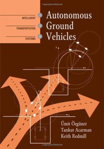 Autonomous Ground Vehicles (ITS)