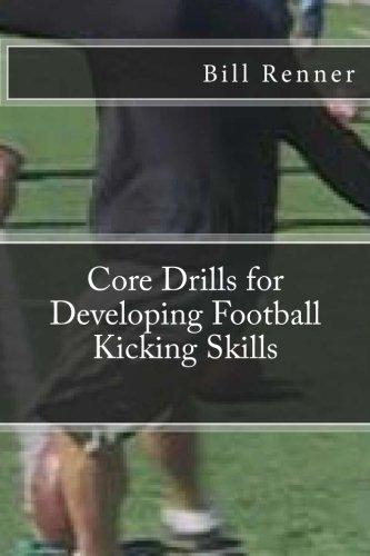 Core Drills for Developing Football Kicking Skills