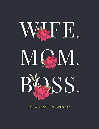 Mom. Wife. Boss. 2020-2024 Planner: 5 Year Monthly Schedule Organizer with Goal Setting & Federal Holidays - 60 Months Calendar | Gift for Women (Red Flower)