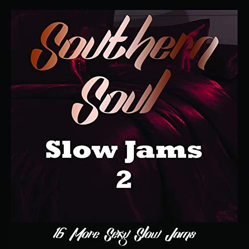 Southern Soul Slow Jams 2 (Various Artists)