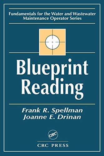 Blueprint Reading (Fundamentals for the Water and Wastewater Main Operator Series)