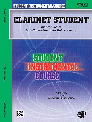 Student Instrumental Course Clarinet Student: Level I