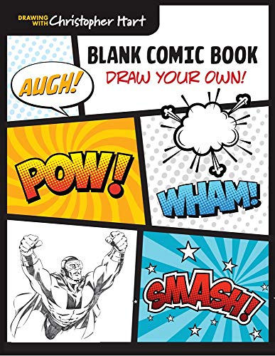 Blank Comic Book: Draw Your Own! (Drawing With Christopher Hart)