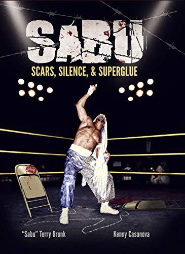 Sabu: Scars, Silence, & Superglue
