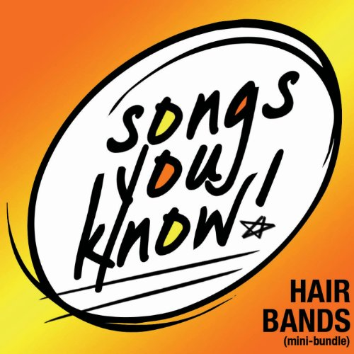 Songs You Know - Hair Bands [Mini-Bundle]