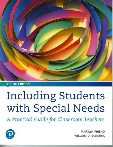 Including Students with Special Needs: A Practical Guide for Classroom Teachers (8th Edition)