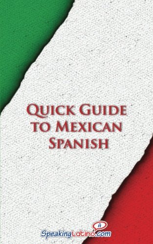 Quick Guide to Mexican Spanish (Spanish Vocabulary Quick Guides)