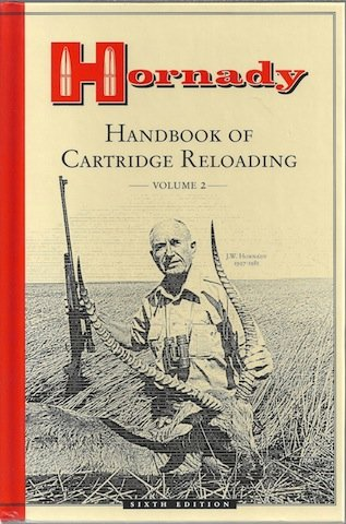 Hornady Handbook of Cartridge Reloading : Volume 2, Sixth Edition (Volume 2)