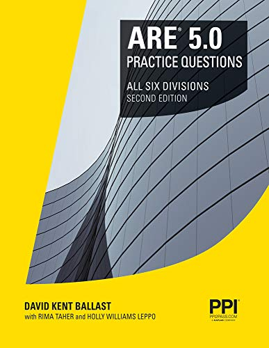 PPI ARE 5.0 Practice Questions All Six Divisions, 2nd Edition (Paperback) – Comprehensive Practice for the NCARB 5.0 Exam