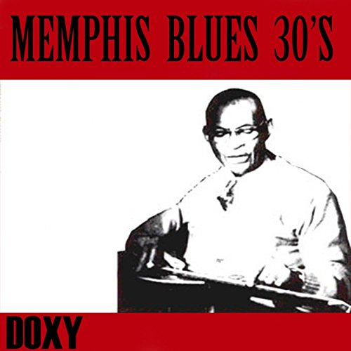 Memphis Blues 30's (Doxy Collection Remastered)