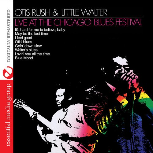 Live At The Chicago Blues Festival (Digitally Remastered)