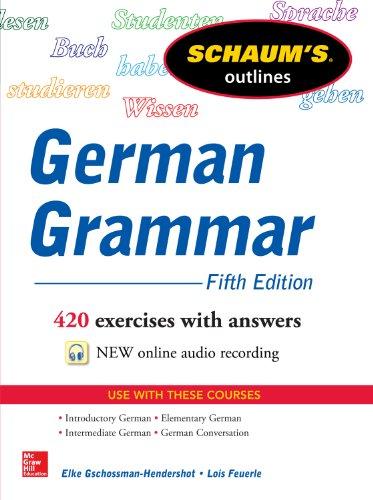 Schaum's Outline of German Grammar (Schaum's Outlines Book 5)