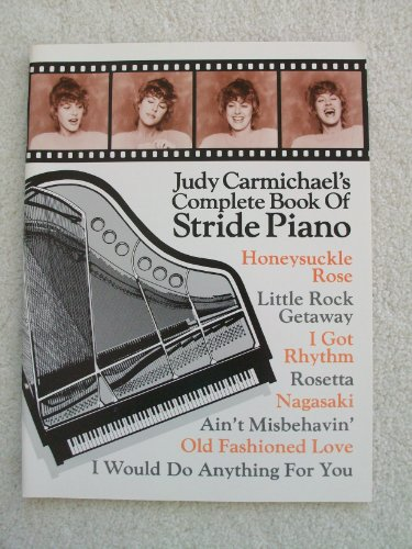 Judy Carmichael's Complete Book of Stride Piano