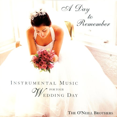 A Day To Remember - Instrumental Music for Your Wedding Day