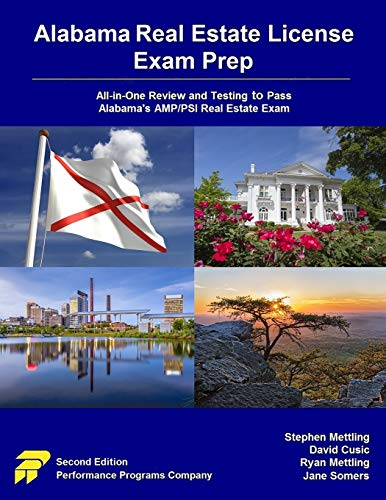 Alabama Real Estate License Exam Prep: All-in-One Review and Testing to Pass Alabama's AMP/PSI Real Estate Exam
