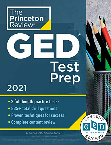 Princeton Review GED Test Prep, 2021: Practice Tests + Review & Techniques + Online Features (College Test Preparation)