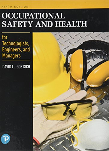 Occupational Safety and Health for Technologists, Engineers, and Managers (9th Edition) (What's New in Trades & Technology)