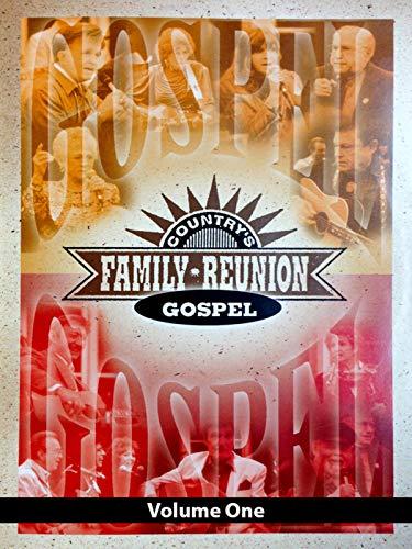 Country's Family Reunion Gospel: Volume One
