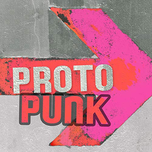 Proto Punk