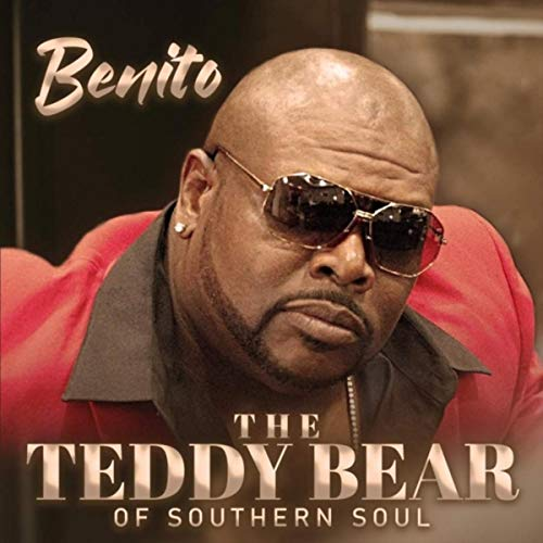 The Teddy Bear of Southern Soul