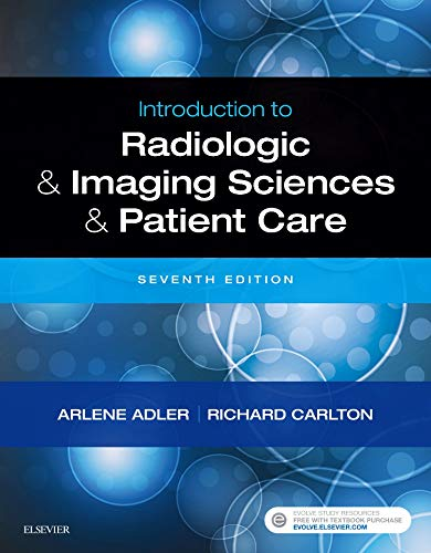 Introduction to Radiologic and Imaging Sciences and Patient Care