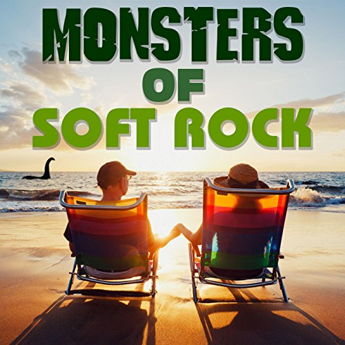 Monsters Of Soft Rock! '70s Edition
