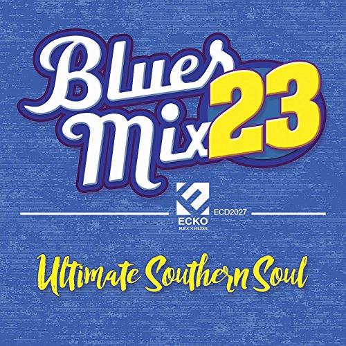 Blues Mix Vol. 23: Ultimate Southern Soul