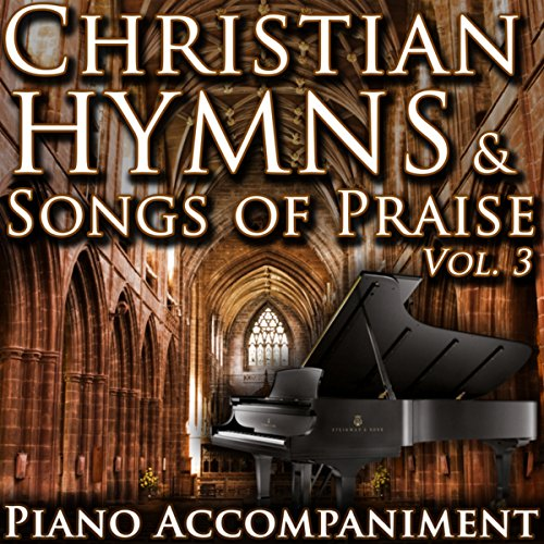 Christian Hymns & Songs of Praise, Vol. 3