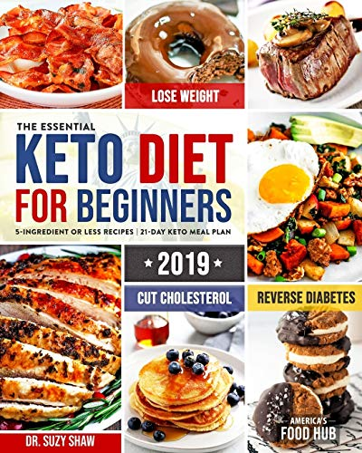 The Essential Keto Diet for Beginners #2019