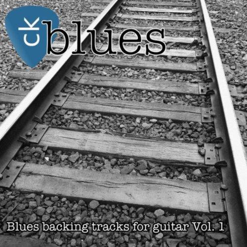 Blues Backing Tracks for Guitar, Vol. 1