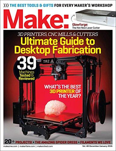 Make: Volume 48 Desktop Fabrication: Fab Factory