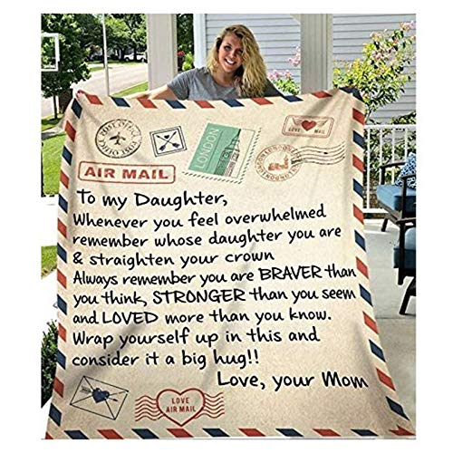 N/H Fleece Blanket to My Daughter Letter Printed Quilts Dad Mom for Daughter's Air Mail Blanket Positive Encourage and Love Daughter's Flannel Blanket Gifts (5060in-mom)