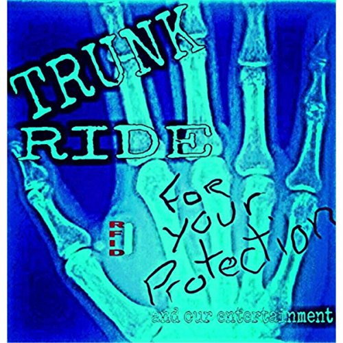 Rfid For Your Protection. .And Our Entertainment [Explicit]