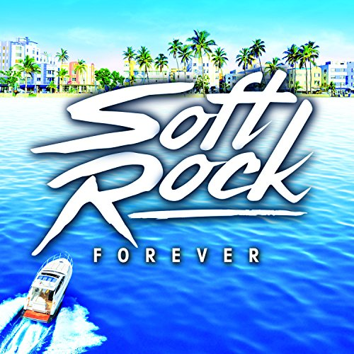 Soft Rock Forever / Various